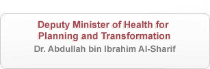 Deputy Minister of Health for Planning and Transformation